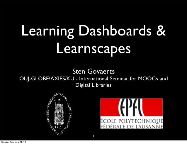 Learning Dashboards &                       Learnscapes                                    Sten Govaerts                OU...