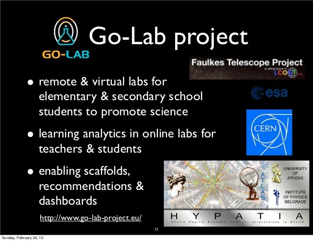 Go-Lab project             • remote & virtual labs for                    elementary & secondary school                   ...