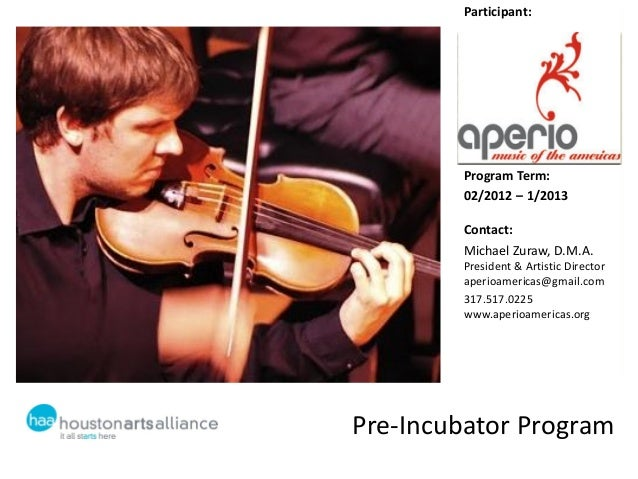 Participant:        Program Term:        02/2012 – 1/2013        Contact:        Michael Zuraw, D.M.A.        President & ...