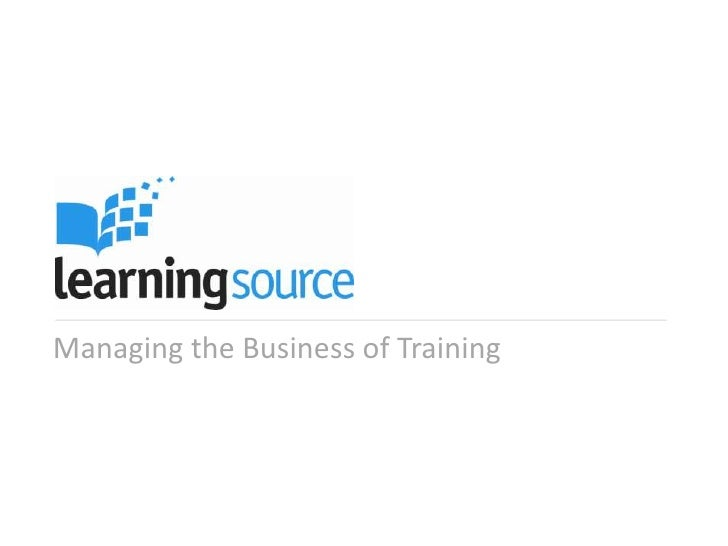 Managing the Business of Training