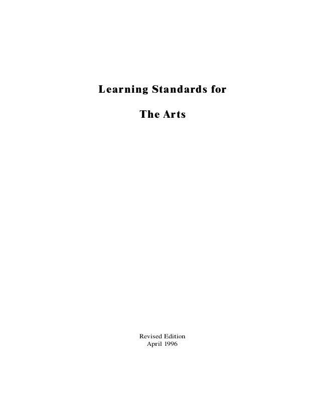 Learning Standards forThe ArtsRevised EditionApril 1996