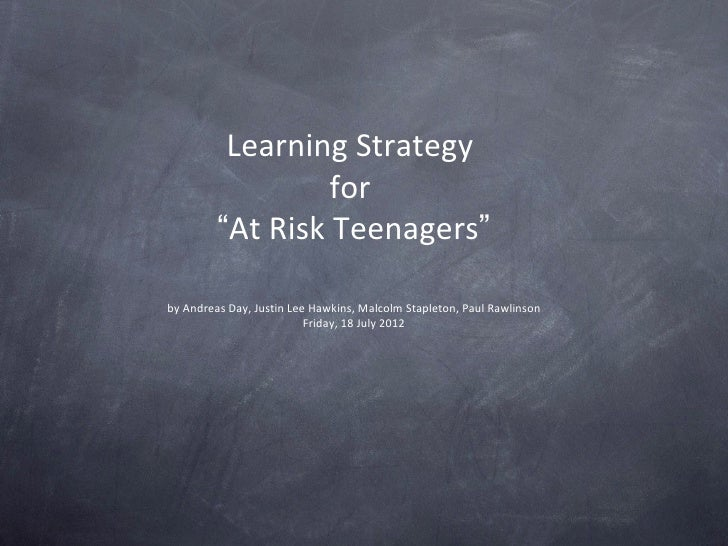 """Learning Strategy                  for         """"At Risk Teenagers""""by Andreas Day, Justin Lee Hawkins, Malcolm Stapleton, P..."""