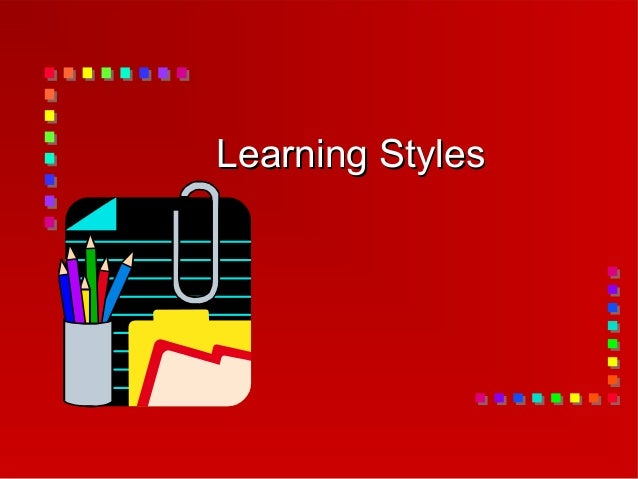 learning styles presentation In the conference presentation we'll walk through how to discover your own and other people's learning styles (at all three levels) and discuss the ramifications for the differences between learning styles for the project team.