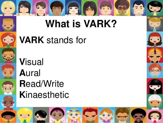 complete the vark questionnaire how do i learn best Teaching and learning styles: vark strategies the vark questionnaire scoring chart use the following scoring chart to find the vark category that each of your answers corresponds to.