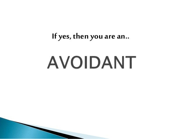 If yes, then you are a..
