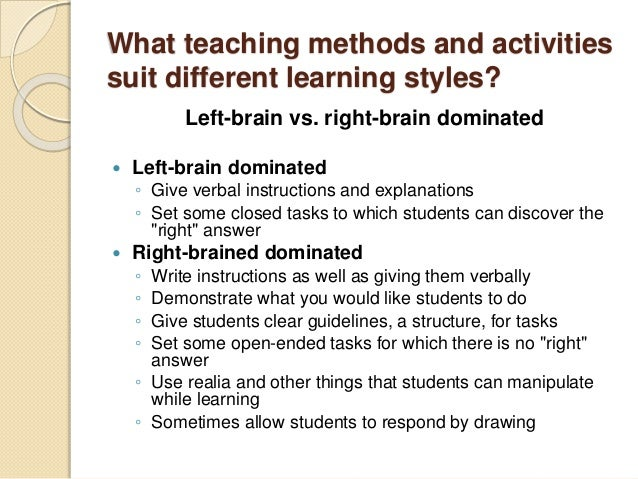 teaching techniques for different learning styles The social (interpersonal) learning style if you have a strong social style, you communicate well with people, both verbally and non-verbally  learning and techniques  if you are a social learner, aim to work with others as much as possible try to study with a class  others often have different perspectives and creative styles, and.