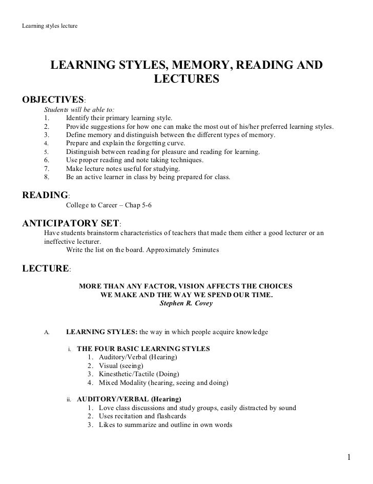 Learning styles lecture              LEARNING STYLES, MEMORY, READING AND                           LECTURESOBJECTIVES:   ...