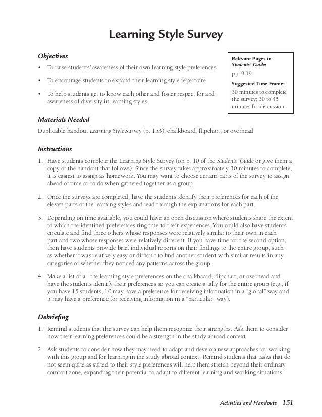 Activities and Handouts 151Learning Style SurveyObjectivesTo raise students' awareness of their own learning style prefere...