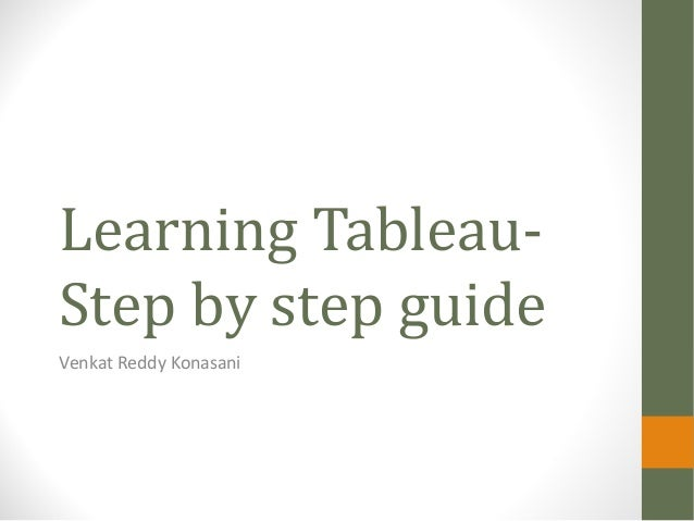 Learning Tableau- Step by step guide Venkat Reddy Konasani