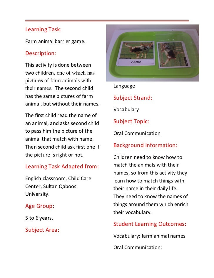 Learning Task:Farm animal barrier game.Description:This activity is done betweentwo children, one of which haspictures of ...