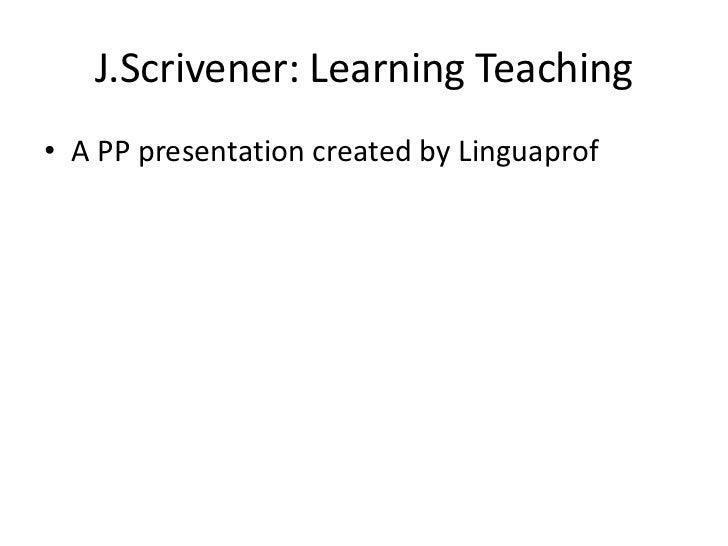 Learning teaching, J. Scrivener