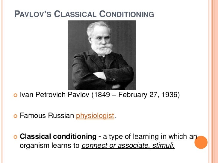 an analysis of ivan petrovich pavlovs classical conditioning theories Operant conditioning in psychology: definition, theory & examples  by the  research of behaviorists, such as ivan pavlov and john watson.
