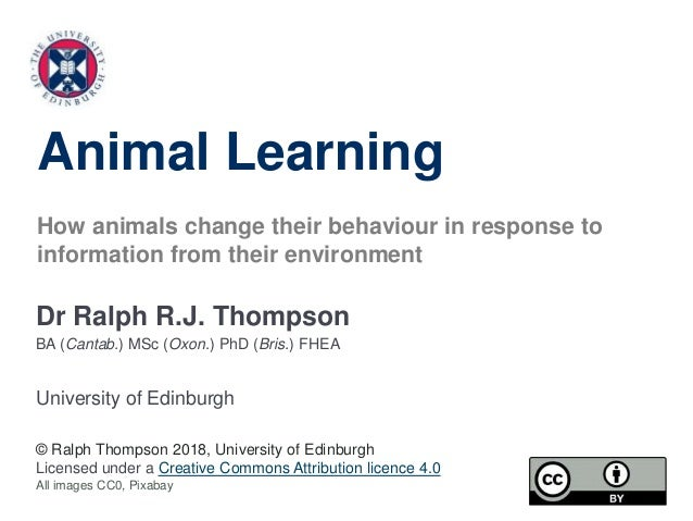 Dr Ralph R.J. Thompson BA (Cantab.) MSc (Oxon.) PhD (Bris.) FHEA University of Edinburgh © Ralph Thompson 2018, University...