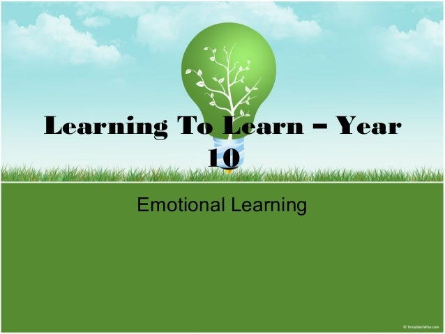 Learning To Learn – Year 10 Emotional Learning