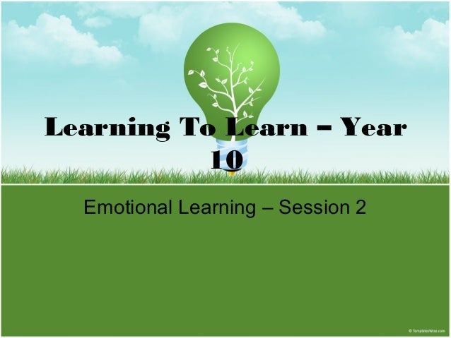Learning To Learn – Year 10 Emotional Learning – Session 2