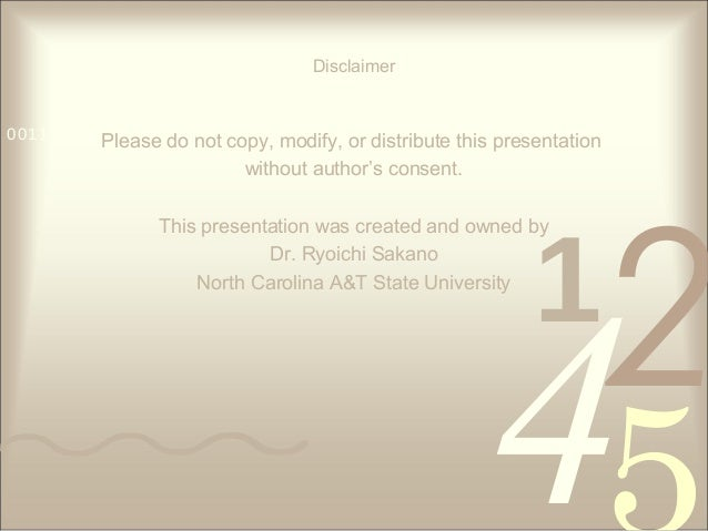421 0011 0010 1010 1101 0001 0100 1011 Disclaimer Please do not copy, modify, or distribute this presentation without auth...