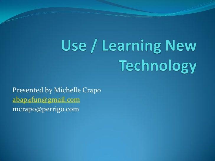 Presented by Michelle Crapoabap4fun@gmail.commcrapo@perrigo.com