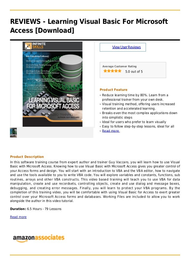 REVIEWS - Learning Visual Basic For MicrosoftAccess [Download]ViewUserReviewsAverage Customer Rating5.0 out of 5Product Fe...