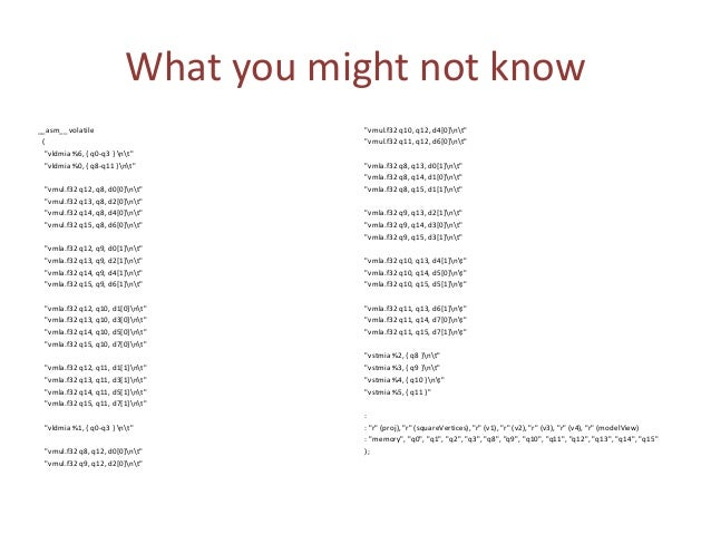What you might not know • For detailed explanation on intrinsicsassembly see: http://infocenter.arm.com/help/index.jsp?top...