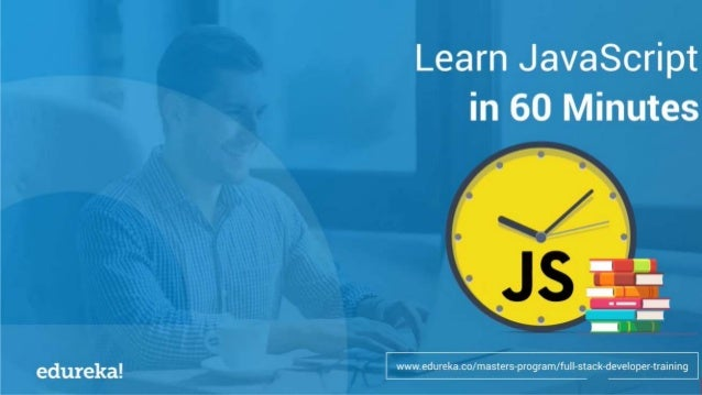 WHAT IS JAVASCRIPT? WHAT CAN JAVASCRIPT DO? WHERE DOES THE CODE RUN? BENEFITS OF JAVASCRIPT FUNDAMENTALS OF JAVASCRIPT SET...