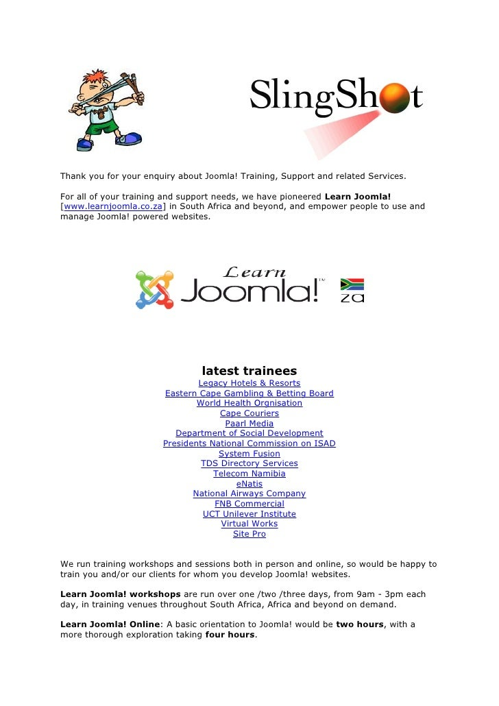 Thank you for your enquiry about Joomla! Training, Support and related Services.  For all of your training and support nee...