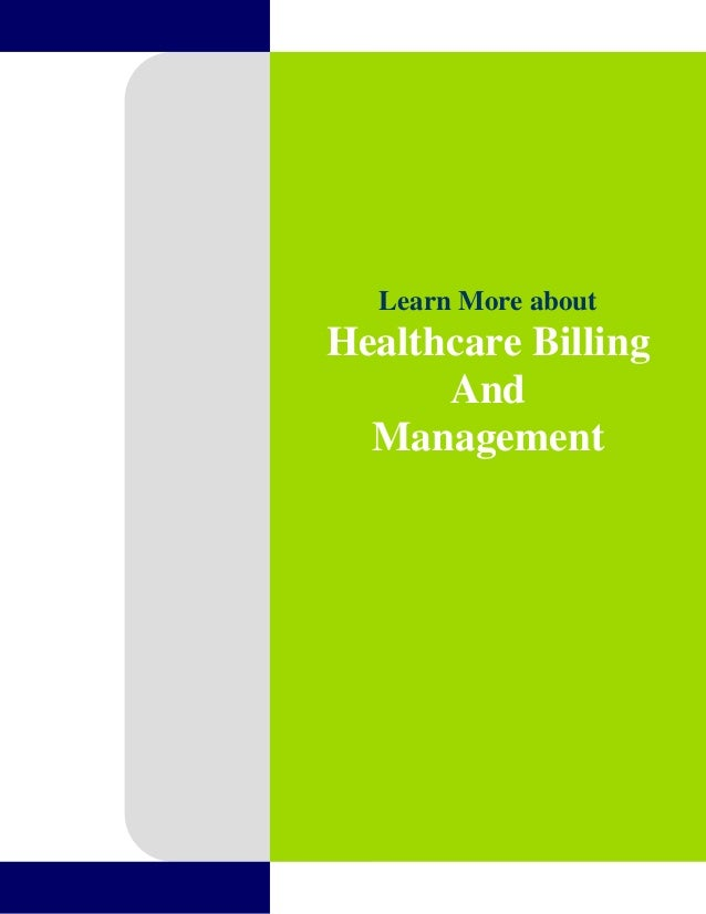 Learn More about  Healthcare Billing And Management