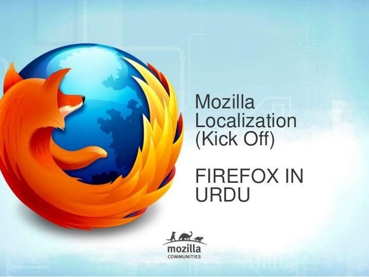 MozillaLocalization(Kick Off)FIREFOX INURDU