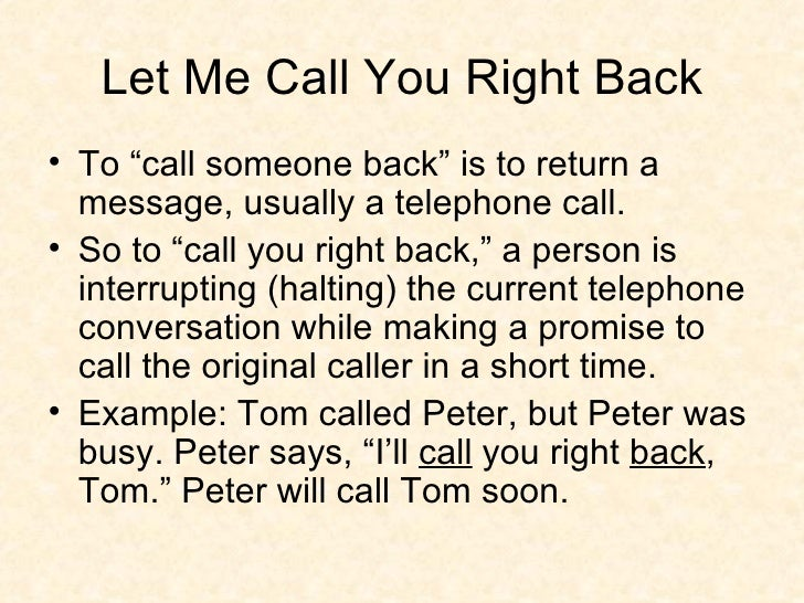 she ll call you back
