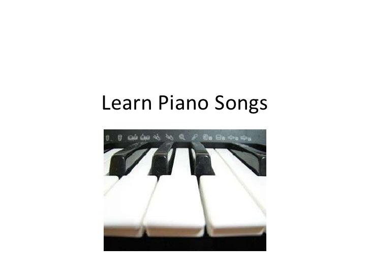 Learn Piano Songs - Piano Lessons For Beginners