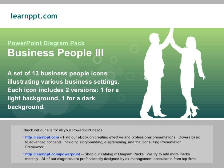 PowerPoint Diagram Pack Business People III A set of 13 business people icons illustrating various business settings.  Eac...