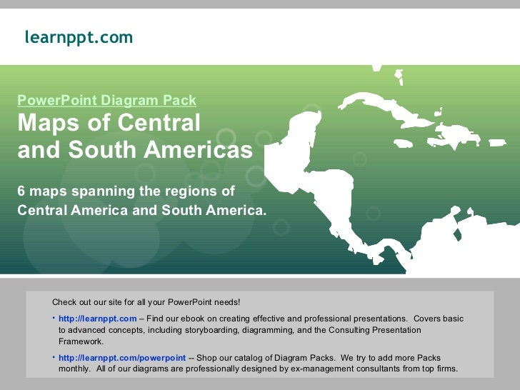 PowerPoint Diagram Pack Maps of Central  and South Americas 6 maps spanning the regions of  Central America and South Amer...