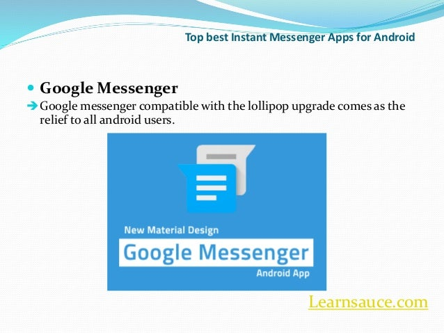 Learnsauce.com; 6. Top best Instant Messenger Apps for Android ...