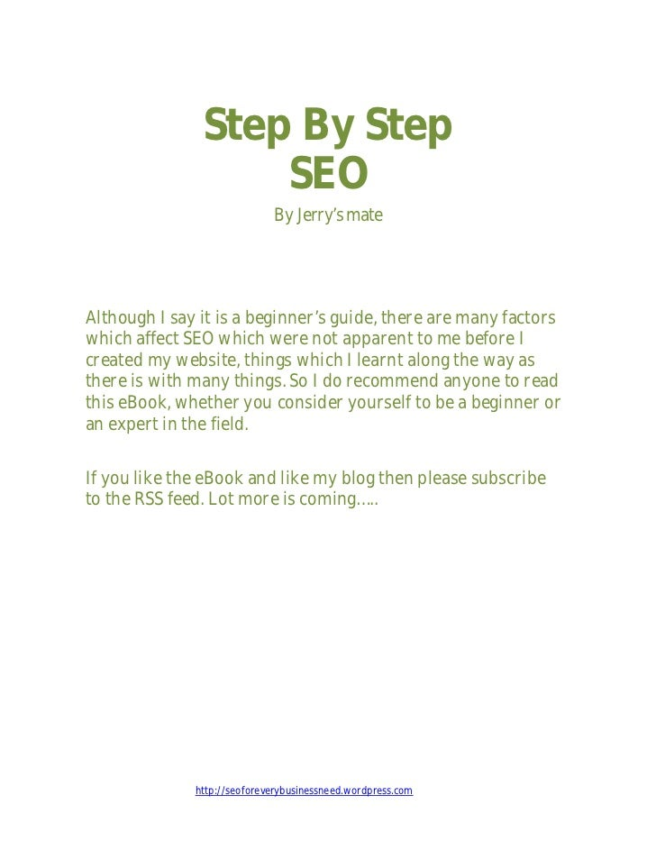 Step By Step                   SEO                             By Jerry's mateAlthough I say it is a beginner's guide, the...