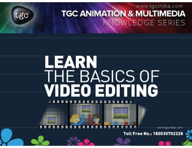 Learn the basics of video editing