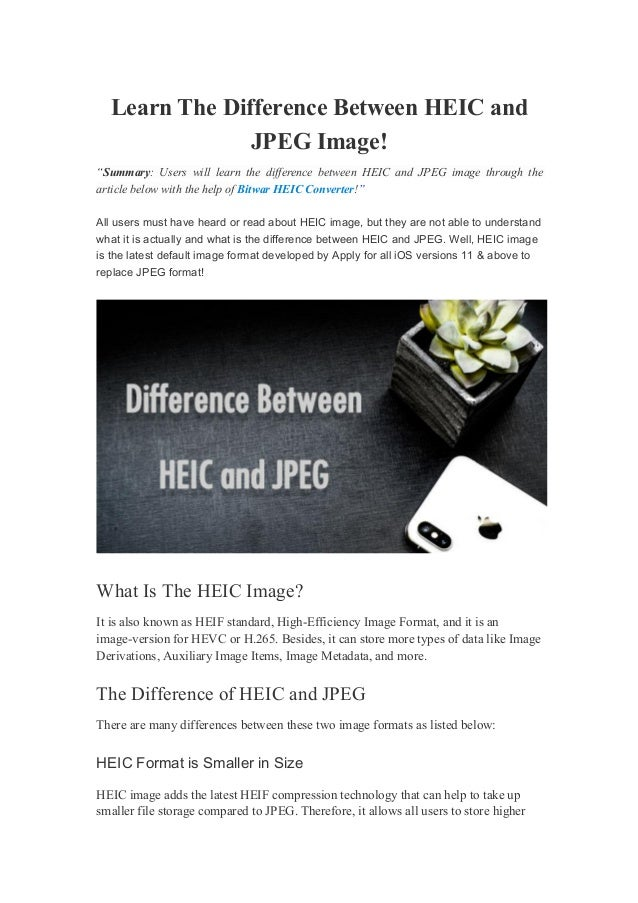 """Learn The Difference Between HEIC and JPEG Image! """"Summary: Users will learn the difference between HEIC and JPEG image th..."""