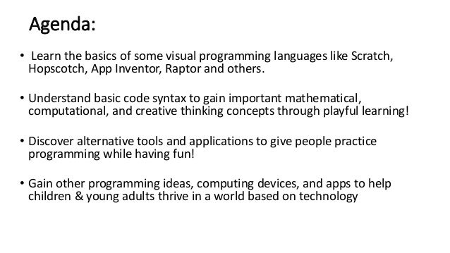 Learn to Code and Have Fun Doing It!