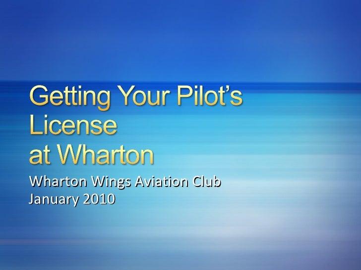 Wharton Wings Aviation Club January 2010