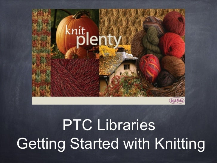 PTC LibrariesGetting Started with Knitting