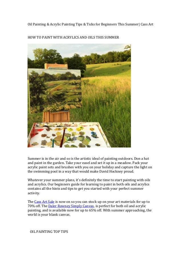 Learn to paint with oils and acrylics this summer for Learn to paint with oils for free