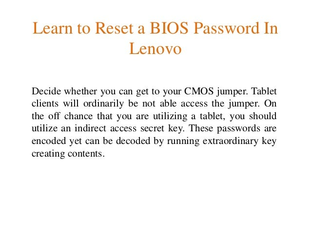 Learn to Reset a BIOS Password In Lenovo