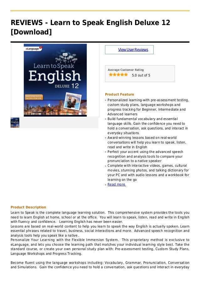 REVIEWS - Learn to Speak English Deluxe 12[Download]ViewUserReviewsAverage Customer Rating5.0 out of 5Product FeaturePerso...