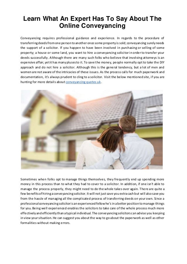 Learn what an expert has to say about the online conveyancing