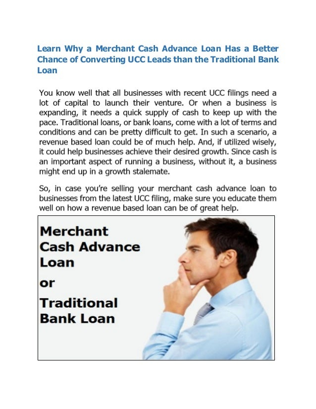 Learn why a merchant cash advance loan has a better chance for Learn mortgage