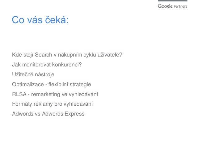 Google Partners Online Academy - Adwords Search chytře a efektivně Slide 2