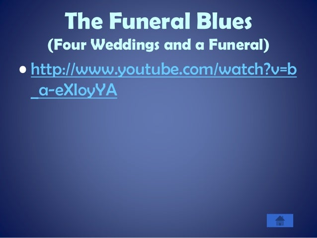 16 The Funeral Blues Four Weddings