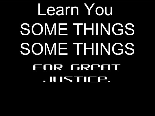 Learn YouSOME THINGSSOME THINGSFor greatjustice.