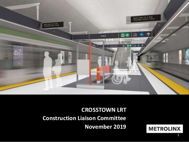 1 CROSSTOWN LRT Construction Liaison Committee November 2019