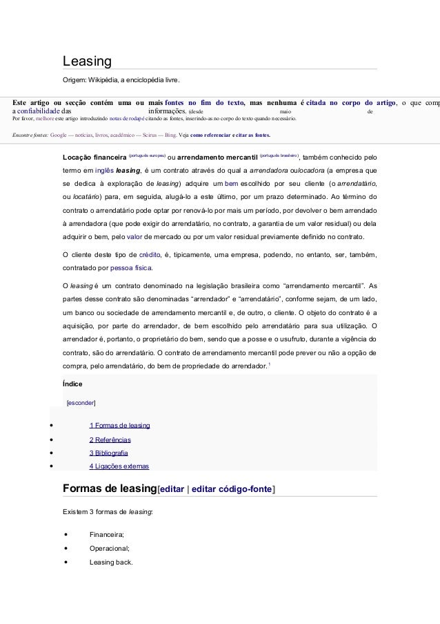 Leasing Origem: Wikipédia, a enciclopédia livre.  Este artigo ou secção contém uma ou mais fontes no fim do texto, mas nen...