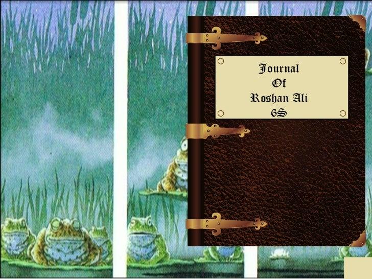 Journal   OfRoshan Ali   6S