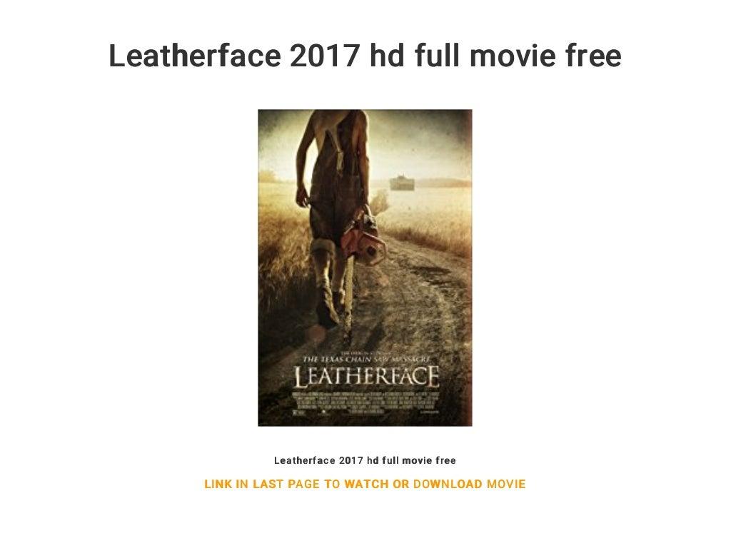 leatherface 2017 full movie free